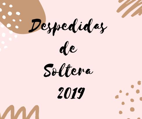 Despedidas de Soltera 2019